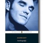 Morrissey Autobiography, Published by Penguin Classics. In the UK only.
