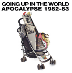 Going Up in the World: Apocalypse 1982-1983